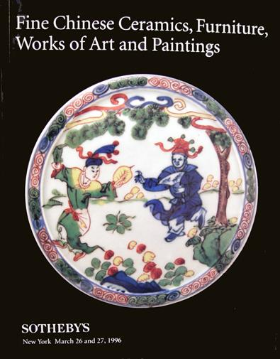 Sotheby Auction Catalogue: Fine Chinese Ceramics, Furniture, Works of Art and Paintings - NY- March, 1996